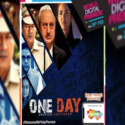 Anupam Kher's One Day: Justice Delivered movie to have a World Digital Premiere on ShemarooM